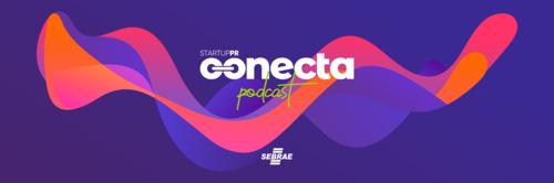 Podcast Conecta. Transformações Sustentáveis.