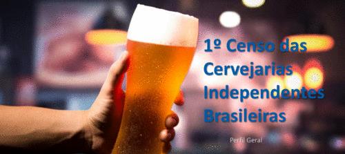 Conheça o Censo das Cervejarias Brasileiras Independentes