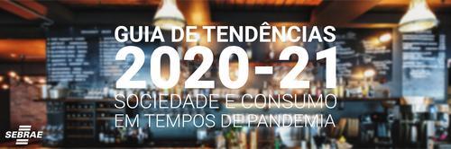 BARES E RESTAURANTES: O QUE FAZER PARA REDUZIR OS IMPACTOS CAUSADOS PELA PANDEMIA?| Guia de Tendências 2020-21