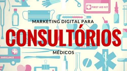 4 dicas de marketing digital para consultórios médicos