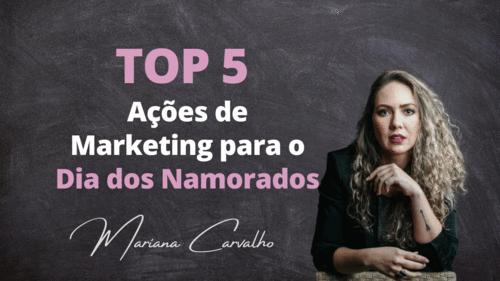 TOP 5 Ações de Marketing para o Dia dos Namorados