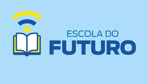 Escola do Futuro – Um projeto Inspirador!