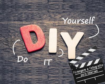 Do It Yourself: Filmagem e Fotografia para a Internet | EaD Varejo
