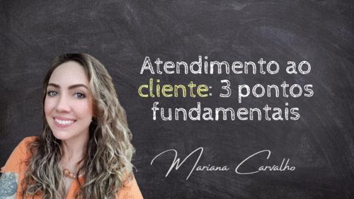 Atendimento ao cliente: 3 pontos fundamentais
