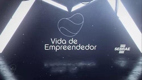 Websérie Vida de Empreendedor - Venha conhecer a história por trás de cada negócio!