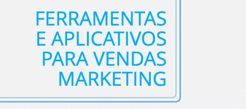 100 ferramentas essenciais para Vendas e Marketing