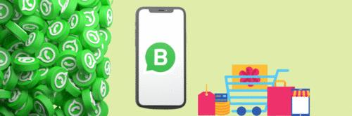 WhatsApp Business - use o aplicativo como ferramenta para aumentar suas vendas