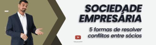 Sociedade Empresária: 5 formas de resolver conflitos entre sócios