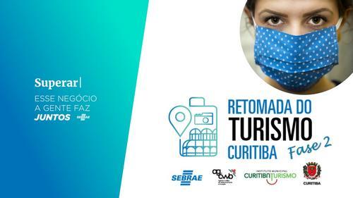 Retomada da Economia do Turismo em Curitiba - Fase 2