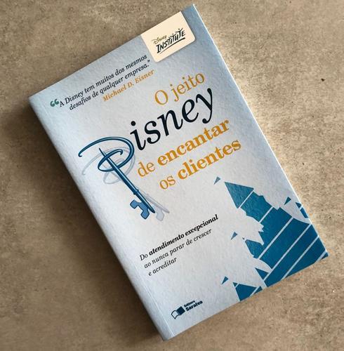 Pílulas de Conhecimento: Livro – O jeito Disney de encantar os clientes!