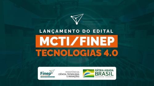 50 milhões em subvenção econômica à inovação – Tecnologias 4.0 / Finep