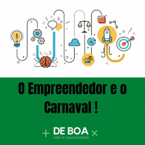 O Empreendedor e o Carnaval
