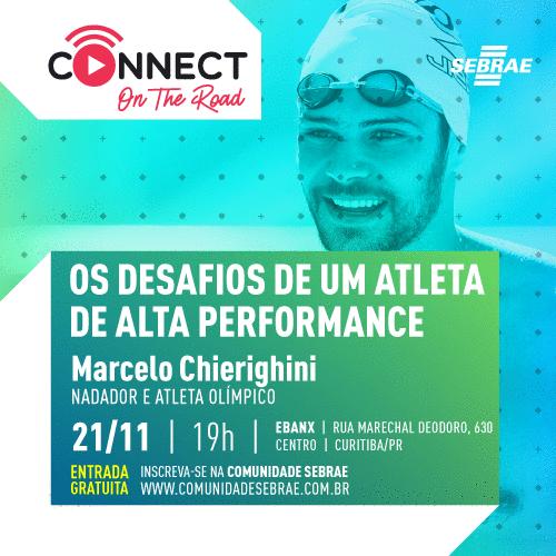 Inscrições Abertas   Connect on The Road - 21 de Novembro - Marcelo Chierighini- Curitiba - EBANX
