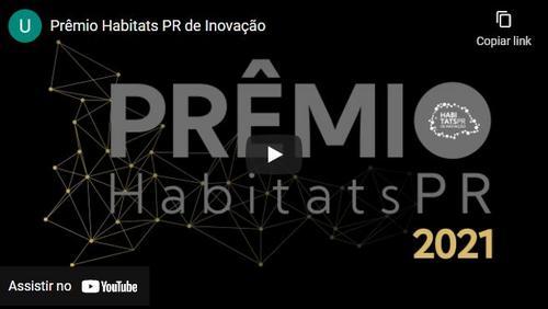 [Vídeo] Inscreva-se no Prêmio Habitats PR de Inovação