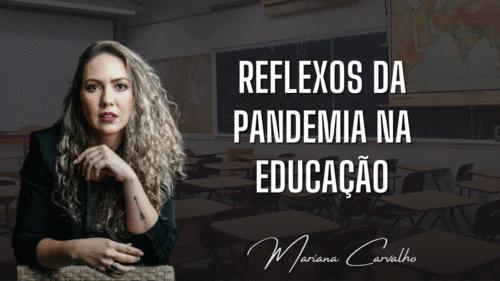 Reflexos da pandemia na educação