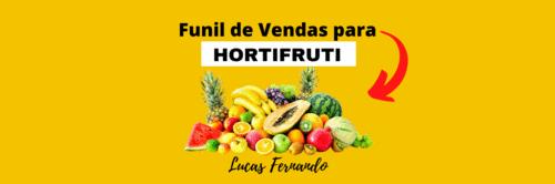 Ideia de funil de vendas para hortifruti