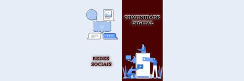 Você sabe a diferença entre Rede Social e Comunidade Digital?